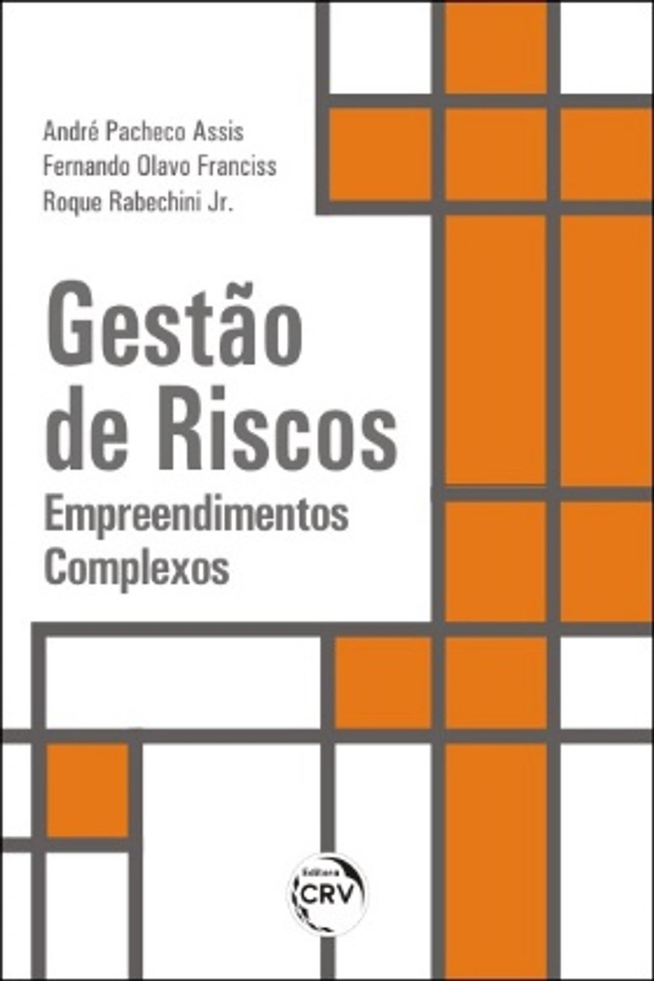 Capa do livro: GESTÃO DE RISCOS: <br> empreendimentos complexos